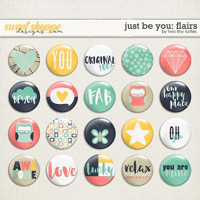 Just Be You: Flairs by Two Tiny Turtles