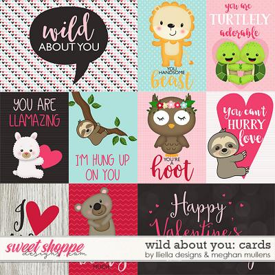 Wild About You-Project Cards by Lliella Designs and Meghan Mullens
