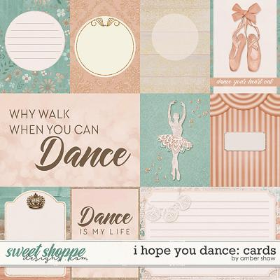 I Hope You Dance: Cards by Amber Shaw
