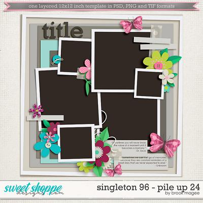 Brook's Templates - Singleton 96 - Pile Up 24 by Brook Magee