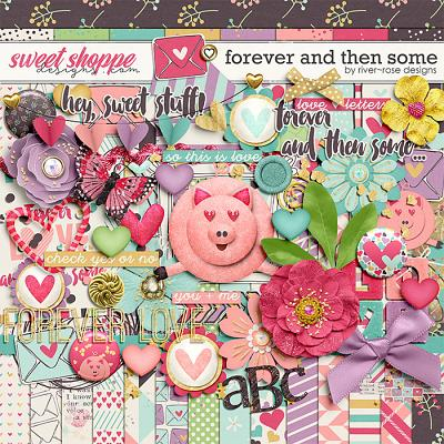 Forever And Then Some by River Rose Designs