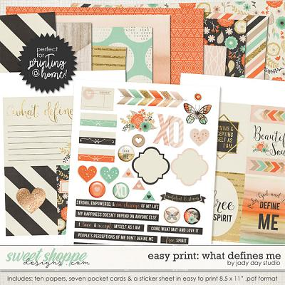 Easy Print: What Defines Me by Jady Day Studio