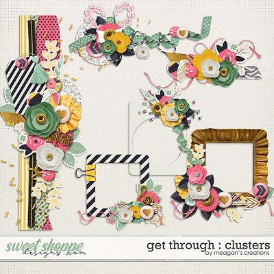 Get Through : Clusters by Meagan's Creations