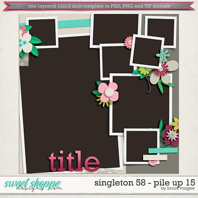 Brook's Templates - Singleton 58 - Pile Up 15 by Brook Magee