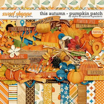 This Autumn - Pumpkin Patch by Digital Scrapbook Ingredients