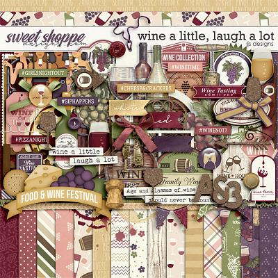 Wine A Little, Laugh A Lot by LJS Designs
