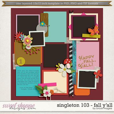 Brook's Templates - Singleton 103 - Fall Y'all by Brook Magee