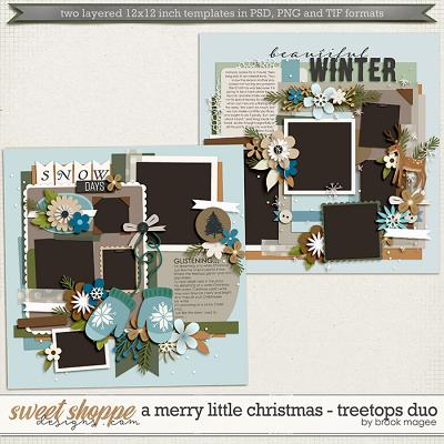 Brook's Templates - A Merry Little Christmas - Treetops Duo by Brook Magee