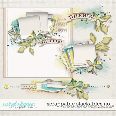 SCRAPPABLE STACKABLES No.1 by The Nifty Pixel & Lynn Grieveson Designs