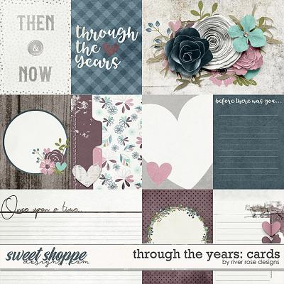 Through the Years: Cards by River Rose Designs