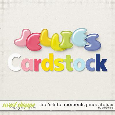 Life's Little Moments June: Alphas by Grace Lee