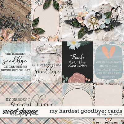 My Hardest Goodbye: Cards by River Rose Designs
