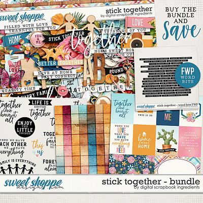 Stick Together Bundle & *FWP* by Digital Scrapbook Ingredients