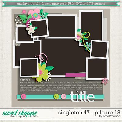 Brook's Templates - Singleton 47 - Pile Up 13 by Brook Magee