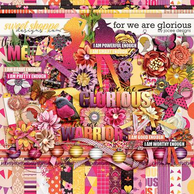 For We Are Glorious Kit by JoCee Designs