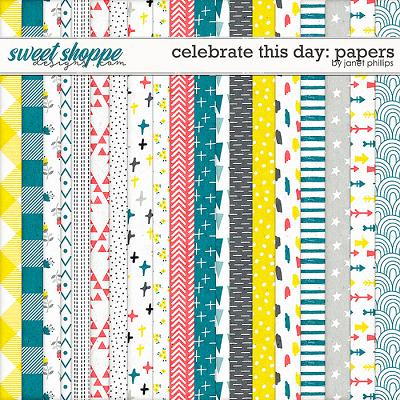 CELEBRATE THIS DAY: PAPERS by Janet Phillips