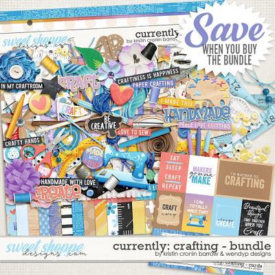 Currently: Crafting - Bundle by Kristin Cronin-Barrow & WendyP Designs