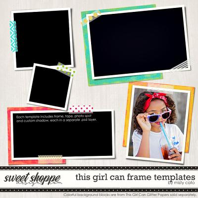 This Girl Can Frame Templates by Misty Cato