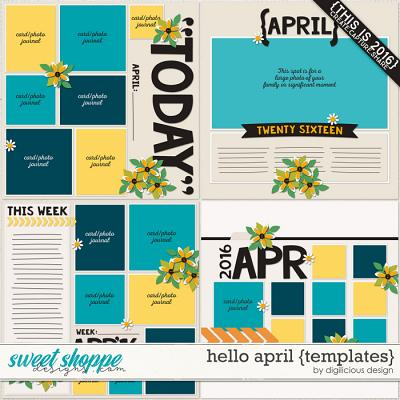 Hello April {Templates} by Digilicious Design