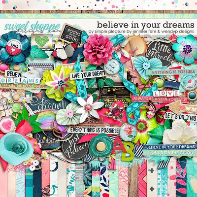 believe in your dreams kit: by wendyp designs & simple pleasure designs by jennifer fehr