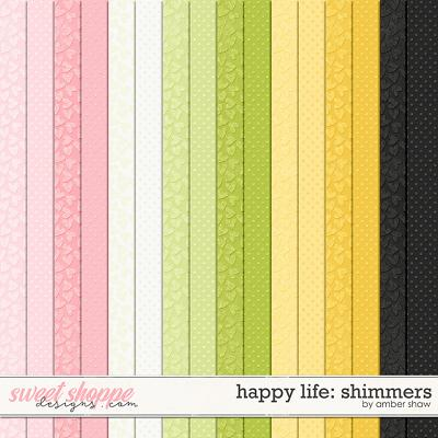 Happy Life: Shimmers by Amber Shaw
