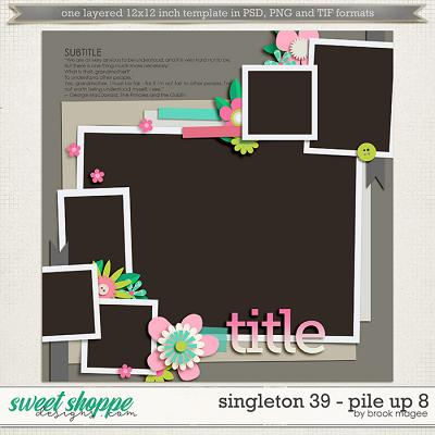 Brook's Templates - Singleton 39 - Pile Up 8 by Brook Magee