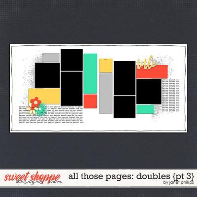 ALL THOSE PAGES: DOUBLES {part3} by Janet Phillips