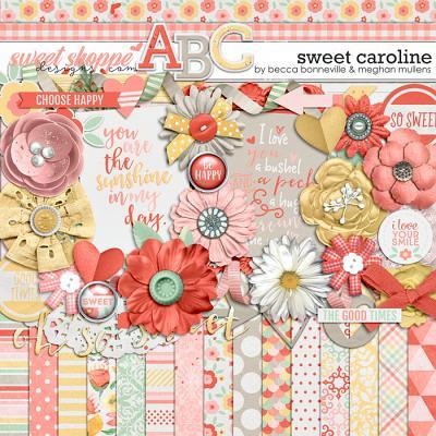 Sweet Caroline by Becca Bonneville & Meghan Mullens