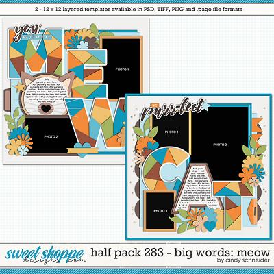 Cindy's Layered Templates - Half Pack 283: Big Words - Meow by Cindy Schneider