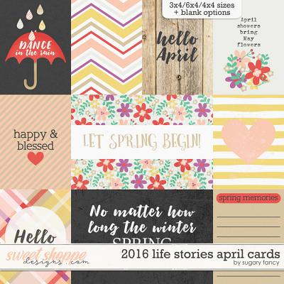 2016 Life Stories - April Cards by Sugary Fancy