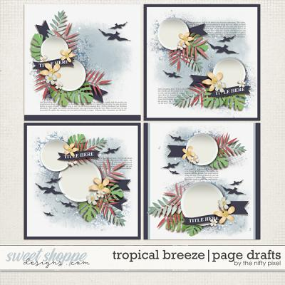 TROPICAL BREEZE | PAGE DRAFTS by The Nifty Pixel