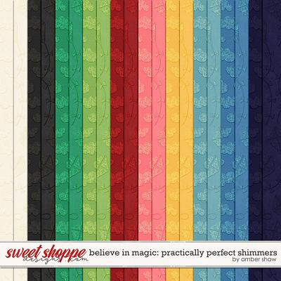 Believe in Magic: Practically Perfect Shimmers by Amber Shaw