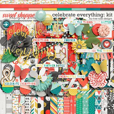 Celebrate Everything: Kit by River Rose Designs