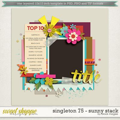 Brook's Templates - Singleton 75 - Sunny Stack by Brook Magee