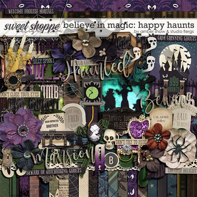 Believe in Magic: Happy Haunts by Amber Shaw & Studio Flergs