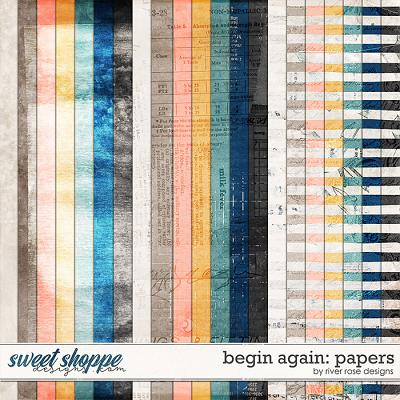 Begin Again: Papers by River Rose Designs