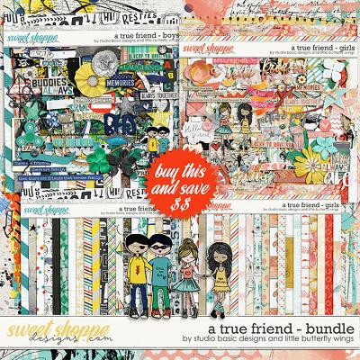 A True Friend - Bundle by Studio Basic and Little Butterfly Wings