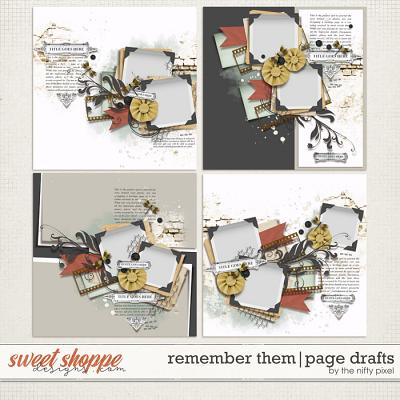 REMEMBER THEM | PAGE DRAFTS by The Nifty Pixel