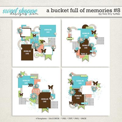 A Bucket Full Of Memories #8 by Two Tiny Turtles