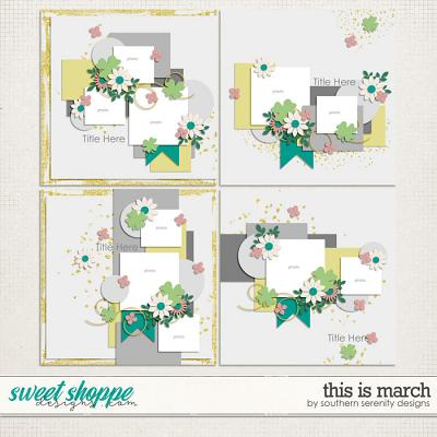 This is March Layered Templates by Southern Serenity Designs