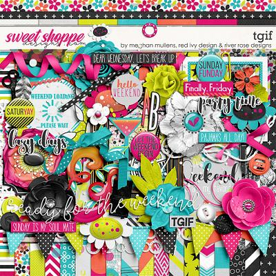 TGIF by Red Ivy Design, River Rose Designs, & Meghan Mullens