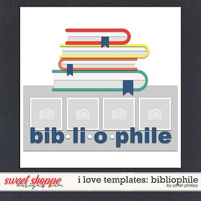 I LOVE TEMPLATES: BIBLIOPHILE by Janet Phillips