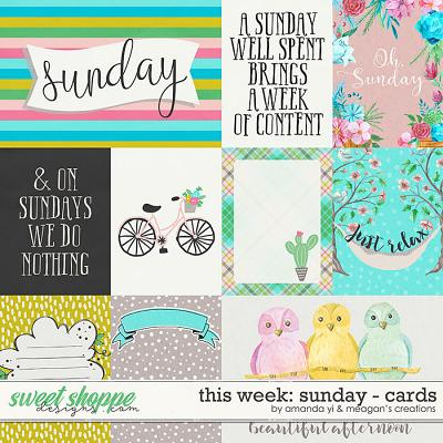 This Week: Sunday - Cards by Amanda Yi & Meagan's Creations