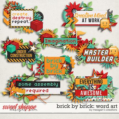 Brick by Brick: Word Art by Meagan's Creations