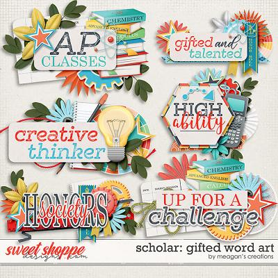 Scholar: Gifted Word Art by Meagan's Creations