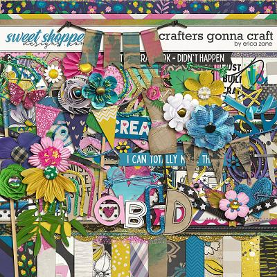 Crafters Gonna Craft by Erica Zane