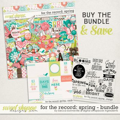 For The Record: Spring Bundle by Becca Bonneville & Digital Scrapbook Ingredients