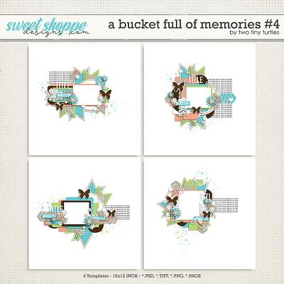 A Bucket Full Of Memories #4 by Two Tiny Turtles