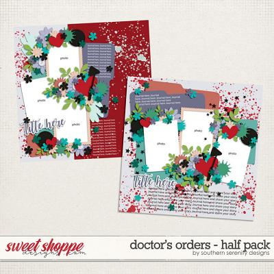 Doctor's Orders - Half Pack Layered Templates by Southern Serenity Designs