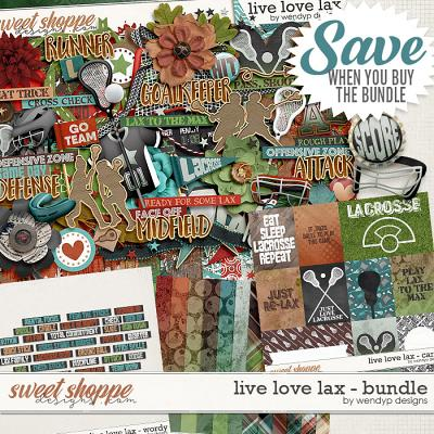 Live love lax - Bundle by WendyP Designs